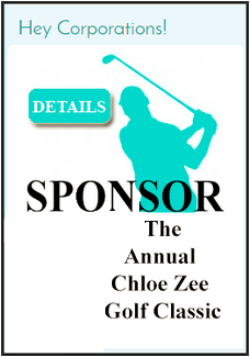 Sponsor The Annual Chloe Zee Golf Classic!